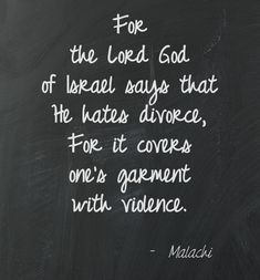 Malachi 2:16 NKJV, divorce, #divorce, stopdivorce, faithfamilies, family, marriage, #marriage, bible, #bible