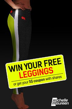 Sign up and WIN your FREE leggings in our pre-launch contest. Get a 5$ coupon too! #leggings #fashion #michellemaureen
