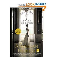 The American Heiress: A Novel-Be careful what you wish for. Traveling abroad with her mother at the turn of the twentieth century to seek a titled husband, beautiful, vivacious Cora Cash, whose family mansion in Newport dwarfs the Vanderbilts', suddenly finds herself Duchess of Wareham, married to Ivo, the most eligible bachelor in England. Nothing is quite as it seems, however: Ivo is withdrawn and secretive, and the English social scene is full of traps and betrayals. Money, Cora soon…