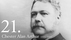 """Chester A. Arthur - Dignified, tall, and handsome, with clean-shaven chin and side-whiskers, Chester A. Arthur """"looked like a President."""""""