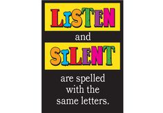 """LISTEN / SILENT Poster - Encourage your students to be focused and attentive with this poster.  13.5"""" x 19"""""""