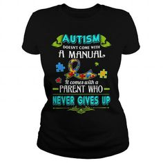 AUTISM NEVER GIVES UP T-SHIRTS, HOODIES, SWEATSHIRT (22.99$ ==► Shopping Now)
