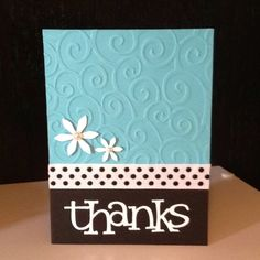 Copied from one of my pins in thank you cards...this one for my brother's girlfriend for getting my son a gift!