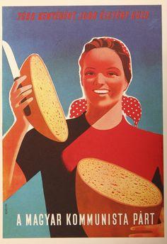 Politikai plakátok 1945-1948 Old Posters, Illustrations And Posters, Vintage Posters, Movie Posters, Retro Posters, Retro Ads, Vintage Advertisements, Vintage Ads, Hungary