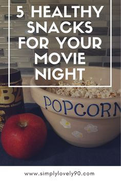 Wondering what to eat during your next movie night? Take a look at some of these healthy snacks! #health #healthyfood #healthyeating #movies
