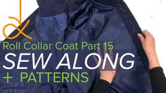 Sewing a Coat, A Sew Along. Part 15, Sew and Attach the Lining