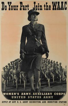 Dinge en Goete (Things and Stuff): This Day in WWII History: May 15 Legislation creating the Women's Army Corps becomes law Ww2 Women, Military Women, Women's Army Corps, Ww2 Propaganda Posters, History Magazine, Female Soldier, Women In History, Military History, World War Ii