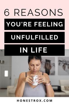 This contains: Reasons you're unfulfilled