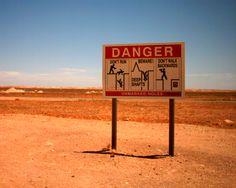 Coober Pedy. Watch your feet or you could fall into someone's house. That didn't sound normal.