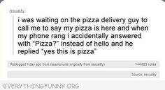 funniest tumblr text post this is pizza