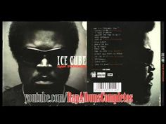 Ice Cube - Raw Footage [ FULL ALBUM - ALBUM COMPLETO ]