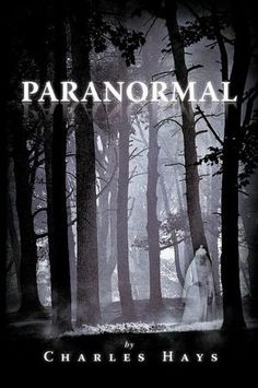 Paranormal-interesting not quite sure what i believe about paranormal...I know alot of unexplained things happen.