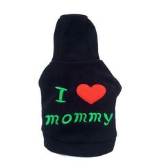 high quality Cute I LOVE mommy pet cat dog Sweater Hoodie. Introduce you to the highest quality premium pet Sweater Hoodie. We provide worldwide shipping Fleece Dog Coat, Fleece Sweater, Dog Sweaters, Warm Sweaters, Small Dog Coats, I Love Mommy, Dog Branding, Cat Dog, Dog Halloween Costumes