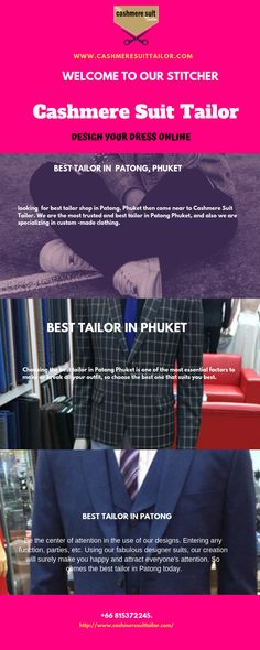 Come near to the best tailor in Phuket for best custom suits. Here you get best custom suits at best price and on time. We have experienced tailors who understand your requirements and deliver you as per your requirements. Cashmere Suit, Custom Suits, Tailor Shop, Made Clothing, Tailored Suits, Phuket, Understanding Yourself, Dresses Online, Good Things