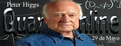 El 29 de Mayo de 1929 nace Peter Higgs, físico británico. http://www.quaronline.com/
