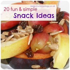 20 Fun and Simple Snack Ideas - Mummyology
