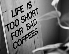 Nobody likes bad coffee. A lot of people don't even like good coffee. But nobody, nobody, nobody likes bad coffee. I Love Coffee, Best Coffee, Coffee Break, My Coffee, Morning Coffee, Coffee Shop, Coffee Cups, Coffee Talk, Coffee Lovers