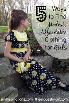 5 Ways to Find Modest, Affordable Clothing for Girls