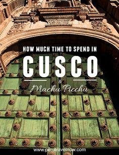 Travel Peru l How Much Time to Spend in Cusco, Peru South America Destinations, South America Travel, Bolivia, Machu Picchu Travel, Cusco Peru, Peru Travel, Central America, Travel Guides, Travel Tips