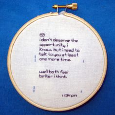 Embroidered text messages, received - By Ginger Anyhow. Cute Text Messages, Exam Messages, Love Text, Cute Texts, Text Pictures, Best Love Quotes, Diy Embroidery, Fabric Manipulation, Crush Quotes