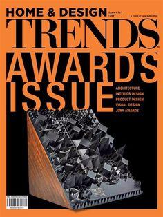 Home & Design Trends 2016 Volume 4 No 1- Awards Issue  Architecture | Interior Design | Visual Design  #HomeandDesignTrends #ArchitectureAwards #InteriorsAwards #TRENDSMagIndia #ebuildin