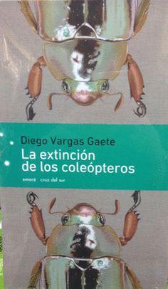 La Extinción de los coleópteros, Emecé Planeta, 2016.