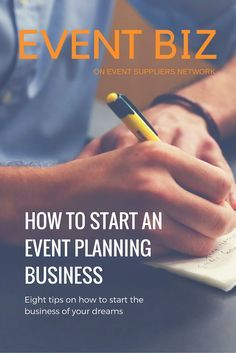 8 ideas on how to start an event planning business.