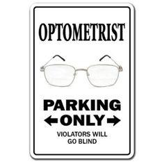 739e8079d4 OPTOMETRIST ~Novelty Sign~ parking eye dr glasses gift