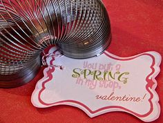 """Slinky """"You put a SPRING in my step, valentine!"""" with FREE PRINTABLE."""