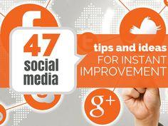 47 Social Media Ideas, Formulas And Shortcuts for Instant Improvement