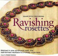 Ravishing Rosettes Designer: Smadar Grossman; Materials: 6 mm, 3 mm bicone, 8/o, 11/o.