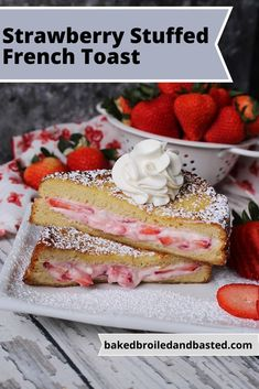 Strawberry Cheesecake French Toast is so decadent syrup is optional. It is easy enough for everyday but good enough for special ocassion breakfast or brunch . Strawberry Cream Cheese Filling, Strawberry Cheesecake, Strawberry Recipes, Strawberries And Cream, Vanilla French Toast, Strawberry French Toast, Make French Toast, Slice Of Bread, Easter Brunch