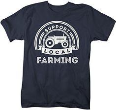 Shirts By Sarah Men's Support Local Farming T-Shirt Tractor Farm Shirts