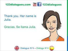 Dialogue 4 Diálogo 4 English Spanish Inglés Español - Who is that? - Quién es él ella? - Lingoacademy.TV