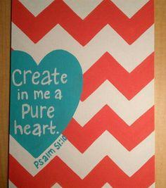 Create In Me A Pure Heart ❤