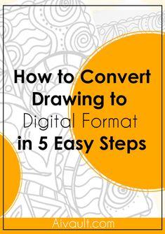 Cómo convertir a formato digital Dibujo en 5 sencillos pasos