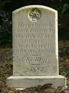 A 3 year old girl named Carrie who died in 1887 has been haunting the roads leading east out of Washington, North Carolina for well over a hundred years now. She is always seen in the pale yellow dress she was buried in, and has actually caused tragic car accidents in 1966 and 1989 due to people trying to avoid hitting her apparition. People have often reported her to the local police, only to be told not to worry once her description is noted.