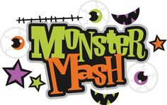 MONSTER MASH *