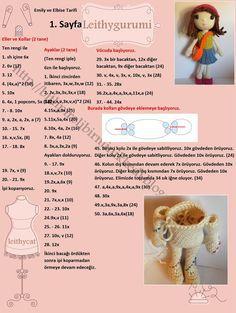 Orjinal tarif linktedir.   http://amilovesgurumi.com/2016/01/24/emily-the-dress-up-doll/     Türkçe çeviri ise görsellerdedir.        ...