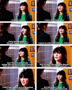 New Girl. I've never seen the show, but I love this quote already! New Girl Quotes, Baby Girl Quotes, Daily Quotes, Nick Miller, Nick And Jess, Jessica Day, Tv Show Quotes, Movie Quotes, Zooey Deschanel