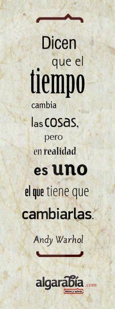 #Quote #Frase #Cita #AndyWarhol #Warhol #Tiempo #Cambio #Evolución #Cosas