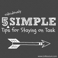 5 Simple Ways to Stay on Task - The SITS Girls