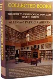 Collected Books: The Guide to Identification and Values by Patricia and Allen Ahearn    (gotta get it just for the cover alone -- what a pic!)