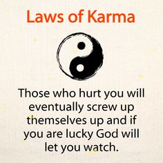 Inspirational Quotes Discover Laws of Karma Laws of Now Quotes, Good Life Quotes, Inspiring Quotes About Life, True Quotes, Words Quotes, Quotes About Karma, Funny Karma Quotes, Karma Quotes Truths, In Laws Quotes
