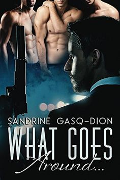 What Goes Around...: The Santorno Stories book 4 by [Gasq-Dion, Sandrine]