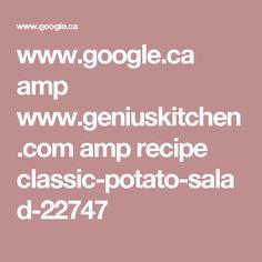 www.google.ca amp www.geniuskitchen.com amp recipe classic-potato-salad-22747