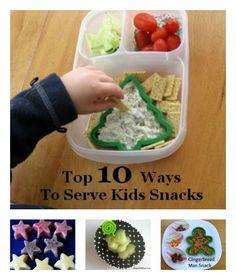 Top 10 Ways to Serve Kids Snacks @Justine Pocock Pocock Daniels's Mom