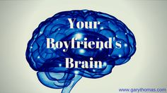 Single women, your boyfriend's brain is very different than yours. If you try to evaluate him like you'd evaluate a girlfriend or sister, you're going to fail. You'll miss cues. The male brain and the female brain diverge immediately upon conception. So, if you want to make a wise marital match, spend a little …