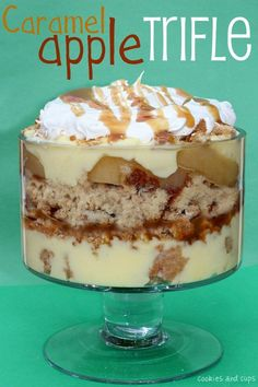 Caramel Apple Trifle ~   This has cider donuts, oatmeal cookies, pudding and apples! Sounds so good!.