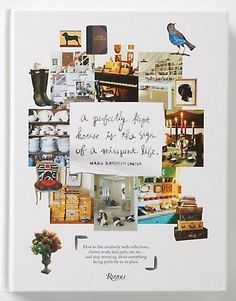 Required Reading: A Perfectly Kept House Is the Sign of a Misspent Life - Remodelista